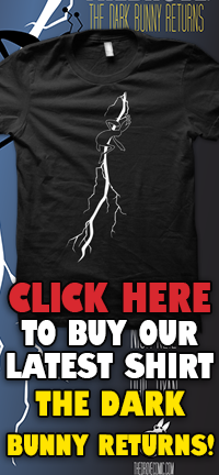 Click here to buy The Dark Bunny Returns shirt!